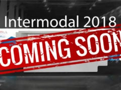 Intermodal 2018 Planning in progress