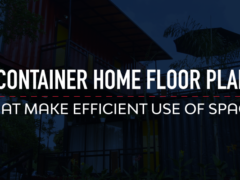 6 Container Home Floor Plans That Make Efficient Use of Space